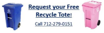 Request Your Free Recycle Tote - Call 712-279-0151